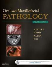 Oral and Maxillofacial Pathology: By Chi, Angela C. Neville, Brad W. Damm, Do...