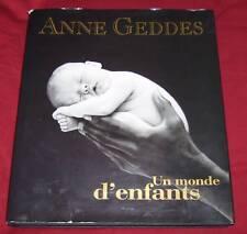 UN MONDE D'ENFANTS / ANNE GEDDES