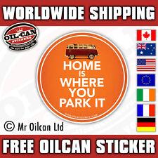 HOME IS WHERE YOU PARK IT car sticker camper van