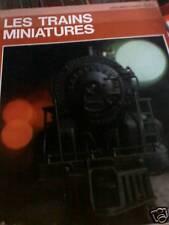 Les Trains Miniatures ED.Grange Bateliere 1972