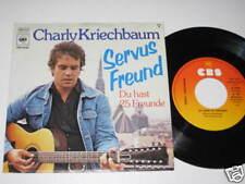 """7""""/CHARLY KRIECHBAUM/SERVUS FREUND/ MEGARAR CBS 4628"""