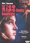 Kiss Daddy Goodnight (DVD, 2003) w/Uma Thurman Sealed Free Mailing
