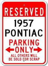 1957 57 PONTIAC  Parking Sign