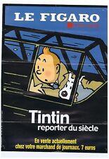 Affichette Tintin Reporter du Siècle. Le Figaro