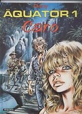 ÄQUATOR HARDCOVER # 1 - CARO - DANY - ARBORIS 1993 - Lim. 500 Ex. - TOP