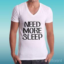 camiseta de hombre Cuello V Necesidad Opiniones más Sleep Di Dormir Idea Regalo