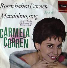 """7"""" 1963 ! CARMELA CORREN : Rosen haben Dornen / VG++"""