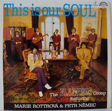 THE FLAMINGO GROUP FEAT MARIE ROTTROVA & PETR NEMEC - THIS IS OUR SOUL LP L4025
