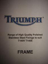 Triumph TR7 T140 E V 750cc Bonneville Polished SS Stainless Frame Fixings Choose