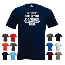 """AUDI TT Uomo Divertente T-Shirt Auto - """"dicono che i soldi non possono comprare la felicità, ma..."""""""