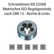 Schneideisen EN 22568 - Metrisches ISO-Regelgewinde nach DIN 13 - Rechts & Links