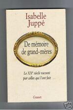 ISABELLE JUPPE DE MEMOIRE DE GRAND MERES GRASSET 1995