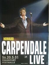 Howard Carpendale 2001 ORIG. CONCERT POSTER 118 x 84 cm,