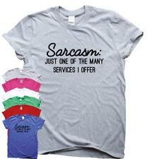 Sarcasmo servicios Divertido Camisetas Regalo impresionante Hombre Mujer sarcástico Tee Eslogan Camiseta