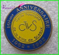Pin's 10e Anniversaire Cyclo Tourime CTVS Ville de SCEAUX #G4