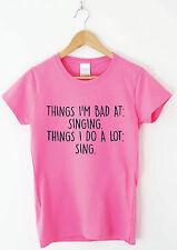 Malo en cantar-Gracioso Humor Camiseta Para Hombre Top para mujer sarcástico música Eslogan