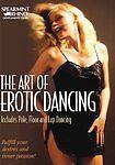 Art of Erotic Dancing - Learn How To Pole, Floor, Lap Dancing - Brand New DVD