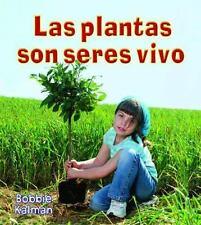 Las Plantas Son Seres Vivos = Plants Are Living Things (Paperback or Softback)