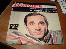 """CHARLES AZNAVOUR """"SYLVIE-LES AVENTURIERS-LA MAMMA-NE DIS RIEN""""  E.P. FRANCE'6?"""