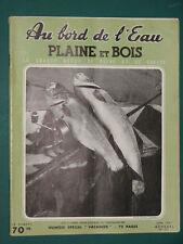 Au bord de l'eau Plaine et Bois Revue de pêche et de chasse 1957 juin