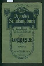 Deutsches schulsingbuch al pueblo alemán R. mescalina 1909 eitzsches tonwort III