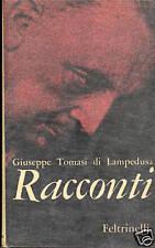 Giuseppe Tomasi di Lampedusa. Racconti. 1^ ed 1961