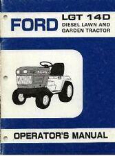 FORD LAWN AND GARDEN TRACTOR LGT 14D / LGT14D OPERATORS MANUAL