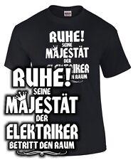 SEINE MAJESTÄT DER ELEKTRIKER T-Shirt Spruch lustig Meister kfz Kleidung Beruf