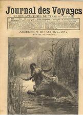 JOURNAL DES VOYAGES 1893 ASCENSION DU MAUNA KEA ANNAM