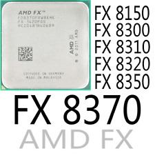 AMD Series FX 8150 FX 8300 FX 8310 FX 8320 FX 8350 FX 8370 AMD FX CPU Processor