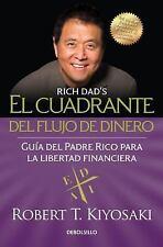 El Cuadrante del Flujo de Dinero / Rich Dad's Cashflow Quadrant (Paperback or So