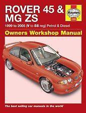 Haynes propriétaires manuel atelier + voiture Rover 45 & mg zs Essence + Diesel H4384