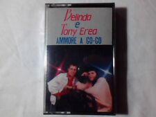 BELINDA E TONY EREA Ammore a go-go mc cassette k7 NUOVA