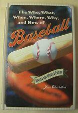 Baseball Book WHO WHAT WHEN WHERE WHY & HOW OF BASEBALL Jim Charlton