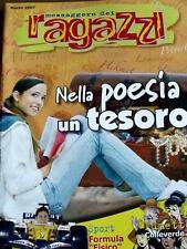 Messaggero dei Ragazzi 3 2007  Fumetto Cronache da Colleverde