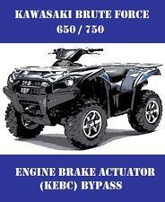 KAWASAKI BRUTE FORCE ATV 650 750 ENGINE BRAKE / KEBC ACTUATOR BYPASS
