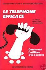 Le Téléphone Efficace - Comment l'Utiliser avec Succès Chantal Bayart-Van Hille