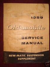 1959 OLDSMOBILE SHOP BOOK / NEW-MATIC SUSPENSION MANUAL