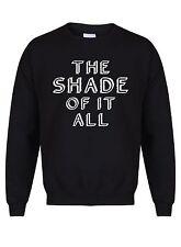 The Shade Of It All - Unisex Sweater, RuPaul Drag Queen Gay Diva Attitude Jumper