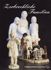 Fachbuch Zerbrechliche Familien Porzellanfiguren vieler namenhafter Manufakturen
