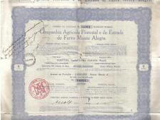 Brazil 1930 Agricola Florestal Estrada de Ferro Monte Alegre 1 share Uncancelled