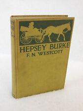 Frank N. Westcott  HEPSEY BURKE  Grosset & Dunlap  c. 1915   HC