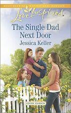 The Single Dad Next Door (Goose Harbor) by Jessica Keller