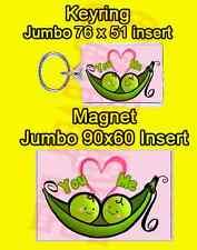 TWO PEAS IN A POD COUPLE LOVE JUMBO FRIDGE MAGNET OR JUMBO KEYRING LOVER WIFE