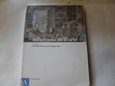 CRICCO ITINERARIO DELL'ARTE VOLUME A ZANICHELLI 2008