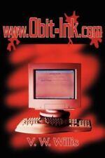 WWW.Obit-Ink.com (Paperback or Softback)
