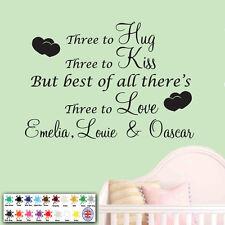 Personalised Wall Sticker, Wall Art Quote,  three to love, Hug, Kiss, triplets