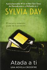 NEW Atada a ti (The Crossfire) (Spanish Edition) by Sylvia Day