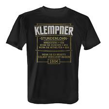 Stundenlohn Klempner Herren T-Shirt Spruch Spengler Handwerk Beruf Arbeit Lustig