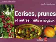 Cerises, Prunes Et Autres Fruits A Noyaux - LP